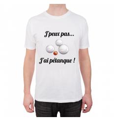 T-shirt J'peux pas j'ai pétanque Cadeau68